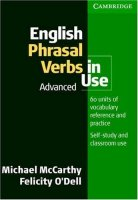 English Phrasal Verbs in Use:  Advanced  (Edition with answers)