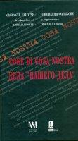 Cose Di Cosa Nostra Дела `Нашего Дела`.  Джованни Фальконе в сотрудничестве с Марсель Падовани.