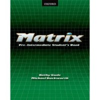 Matrix Pre - intermediate:  Student's Book