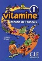 Vitamine 1  Livre de l'eleve  Methode de Francais