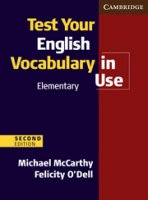Test Your English Vocabulary in Use Elementary  (2nd Edition)  with Answers